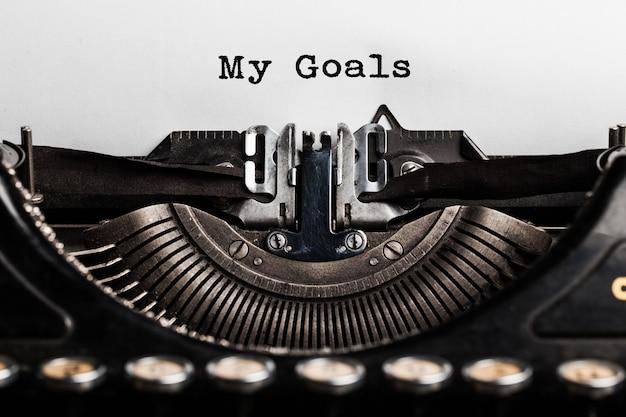 Mes objectifs écrits par une machine à écrire