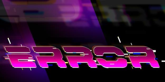 Message d'erreur illustration 3d de néon de style cyberpunk