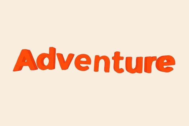 Mot d'aventure dans un style de texte semblable à de l'argile