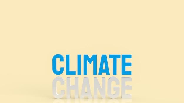 Le mot changement climatique pour le réchauffement climatique ou le rendu 3d du concept écologique