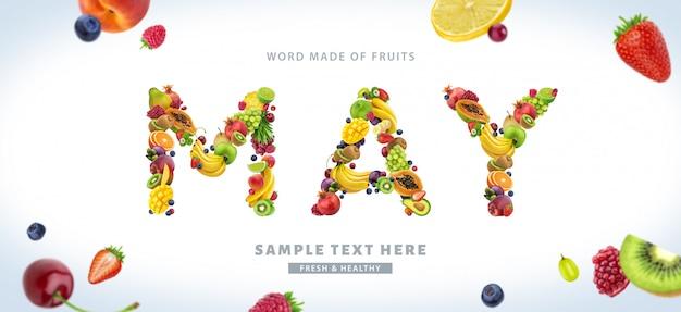 Mot mai composé de différents fruits et baies, polices de fruits isolé sur fond blanc