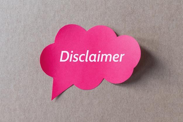 Mot de non-responsabilité imprimé sur une bulle de dialogue rose