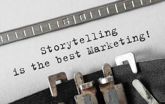 La narration de texte est le meilleur marketing tapé sur une machine à écrire rétro