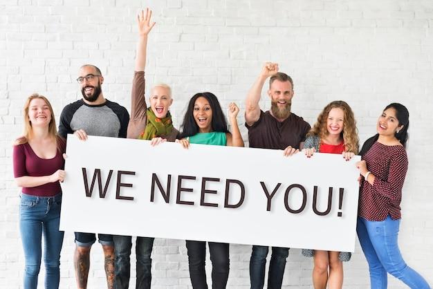 Nous avons besoin de vous message concept