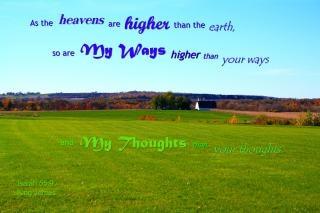 Les pensées de dieu s voies sont élevées au