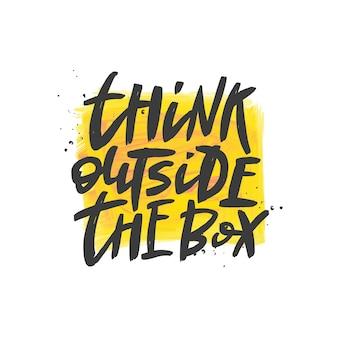 Pensez à l'extérieur de la citation de lettrage de boîte