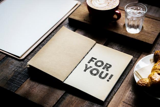 Phrase pour vous sur un cahier
