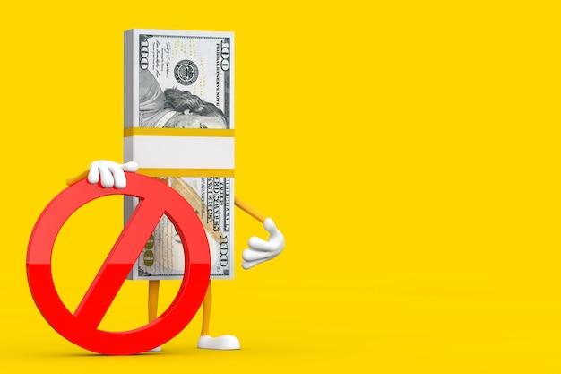 Pile de mascotte de personnage de cent billets d'un dollar avec interdiction rouge ou signe interdit sur fond jaune. rendu 3d