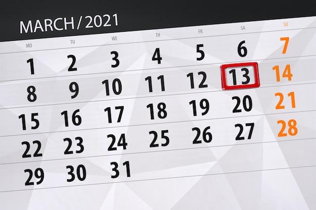 Planificateur de calendrier pour le mois de mars 2021, date limite, 13, samedi.