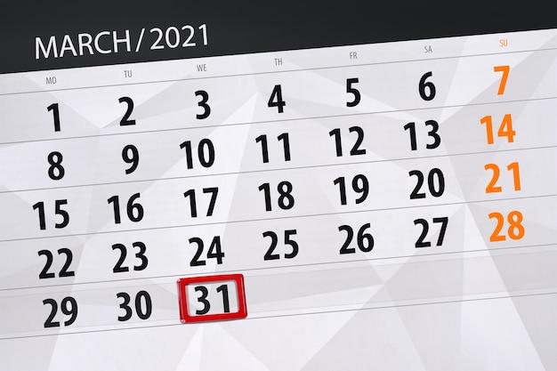 Planificateur de calendrier pour le mois de mars 2021, date limite, 31, mercredi.