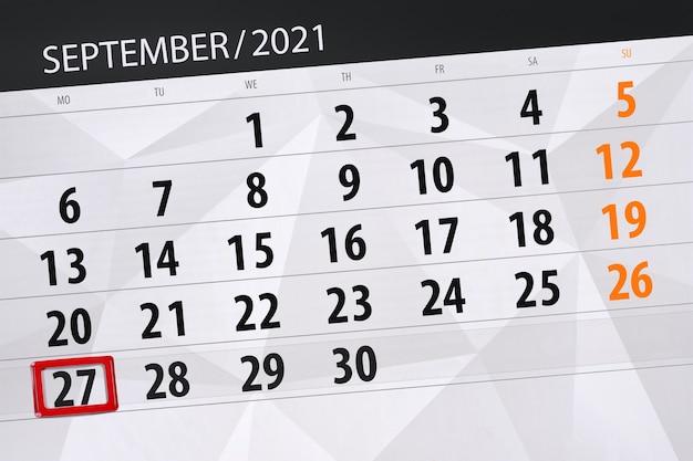 Planificateur de calendrier pour le mois de septembre 2021, jour de la date limite, 27, lundi.