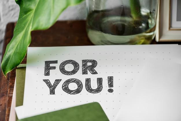 Pour toi écrit sur un papier