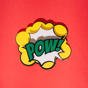 Pow! bulle de dialogue comique sur fond rouge
