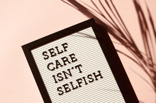 Prendre soin de soi n'est pas une signalisation égoïste