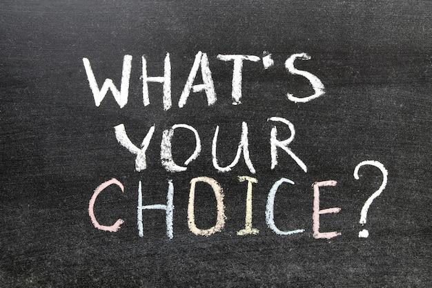 Quelle est votre question de choix manuscrite sur le tableau noir de l'école