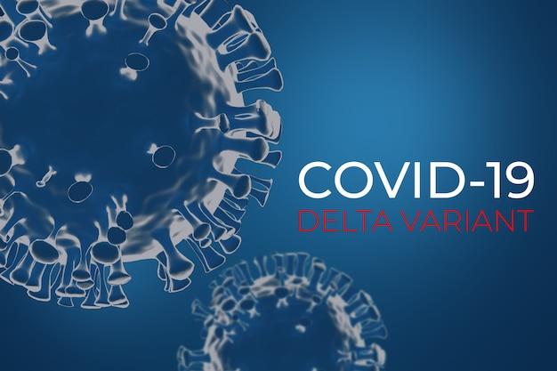 Rendu de la variante d du coronavirus covid delta