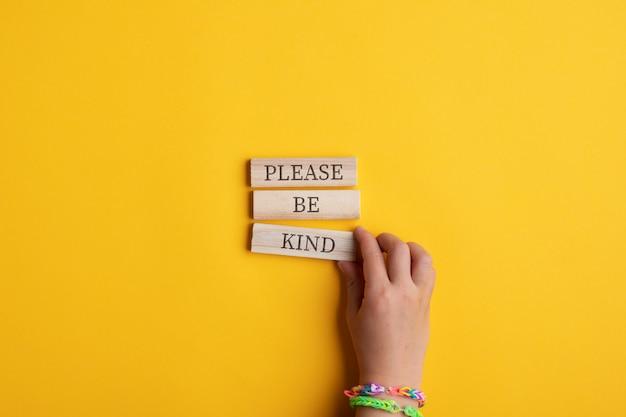 S'il vous plaît soyez gentil signe