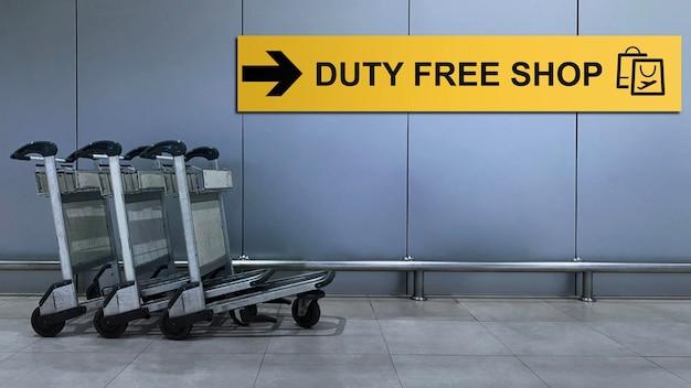 Signe de l'aéroport pour la boutique hors taxes à l'intérieur du terminal