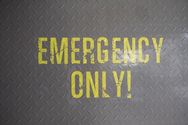 Signe d'urgence seulement au sol