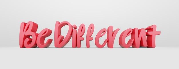 Soyez différent une phrase calligraphique et un slogan de motivation logo 3d rose