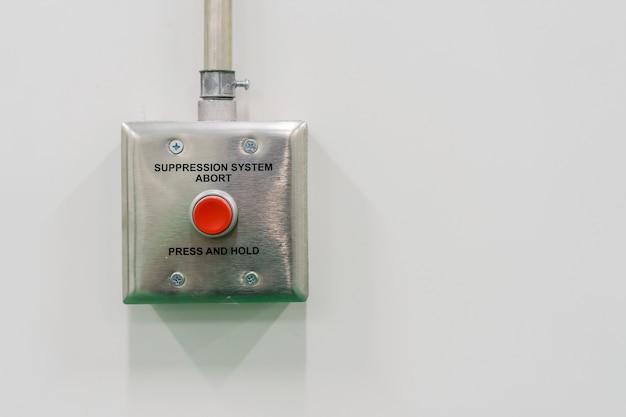 Système de suppression des incendies, appuyez et maintenez enfoncé pendant que l'alarme incendie