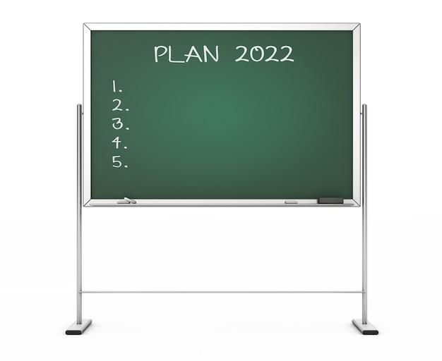 Tableau noir avec la phrase plan 2022 sur fond blanc. rendu 3d