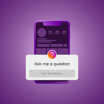 Téléphone avec interface instagram et posez-moi une question forme 3d