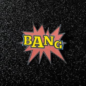 Texte d'explosion bang sur fond noir cosmos