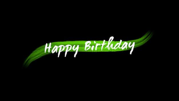 Texte joyeux anniversaire sur fond vert mode et pinceau