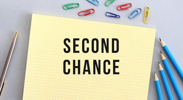 Texte de la seconde chance dans le cahier
