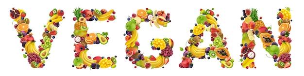 Vegan word fait de différents fruits et baies