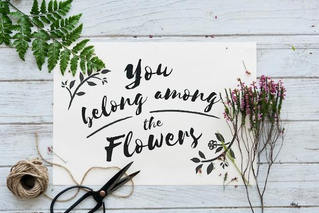 Vous appartenez parmi les fleurs