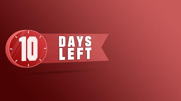 10 giorni rimanenti etichetta, numeri conto alla rovescia 3d
