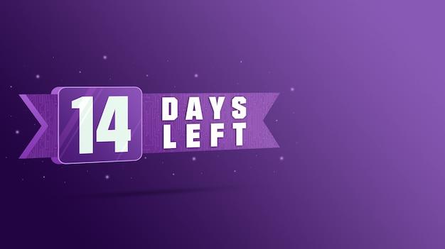 14 giorni rimanenti etichetta, numeri conto alla rovescia 3d