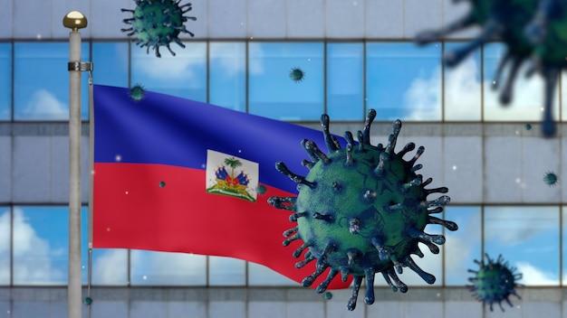 3d, bandiera haitiana che sventola con la moderna città del grattacielo e l'epidemia di coronavirus come influenza pericolosa. virus dell'influenza di tipo covid 19 con striscione nazionale di haiti che soffia sullo sfondo. concetto di rischio pandemico