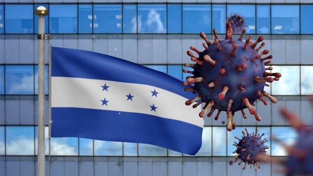 3d, bandiera honduregna che sventola con la moderna città del grattacielo e l'epidemia di coronavirus come influenza pericolosa. influenza di tipo covid 19 virus con bandiera nazionale dell'honduras che soffia sullo sfondo. concetto di rischio pandemico