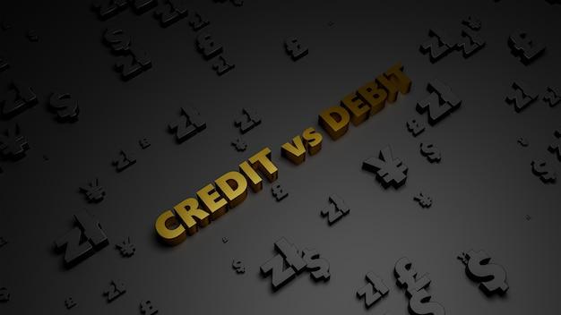 Rendering 3d di testo metallico dorato di credito vs debito su sfondo scuro di valuta.