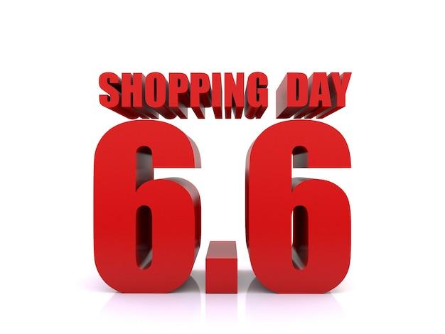 6.6 saldi del giorno dello shopping su sfondo bianco. modello del manifesto di vendita del 6 giugno. rendering 3d