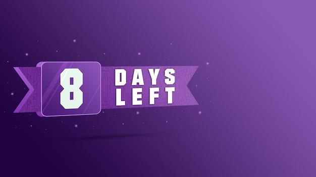 8 giorni rimasti etichetta, numeri conto alla rovescia 3d