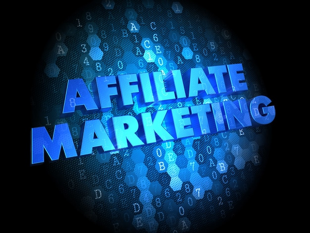 Affiliate marketing concept - testo di colore blu su sfondo scuro digitale.