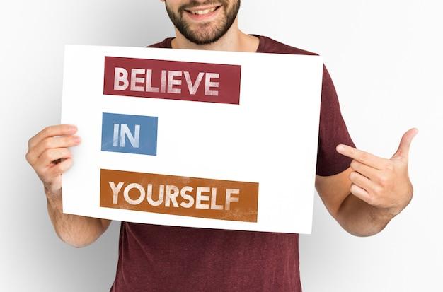 Credi in te stesso fiducia immaginazione motivazione