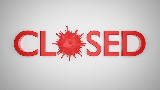 L'ufficio commerciale o il negozio è chiuso. attività in bancarotta per effetto del nuovo coronavirus. illustrazione 3d