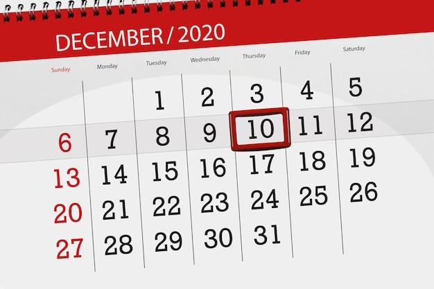 Pianificatore di calendario per il mese di dicembre 2020, giorno di scadenza, 10, giovedì.