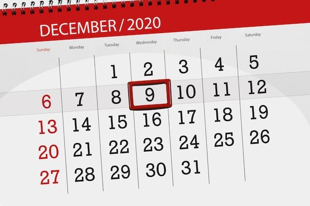 Pianificatore di calendario per il mese di dicembre 2020, giorno di scadenza, 9, mercoledì.