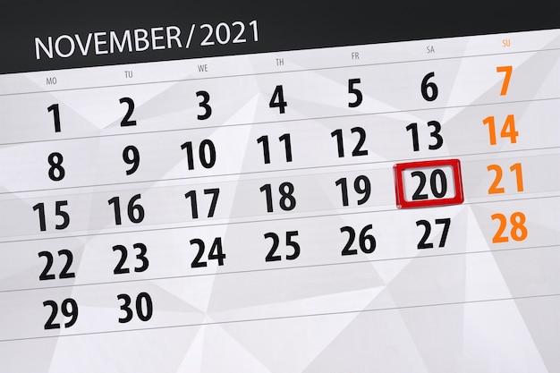 Pianificatore di calendario per il mese novembre 2021, giorno di scadenza, 20, sabato.