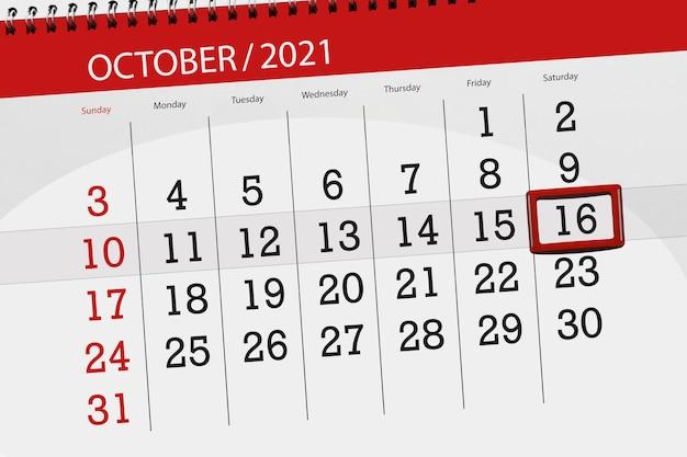 Pianificatore di calendario per il mese di ottobre 2021, giorno di scadenza, 16, sabato.