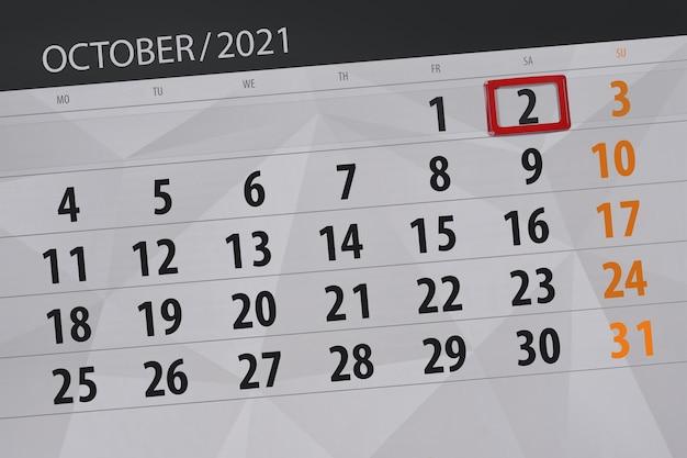 Pianificatore di calendario per il mese di ottobre 2021, giorno di scadenza, 2, sabato.