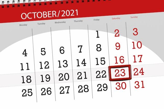 Pianificatore di calendario per il mese di ottobre 2021, giorno di scadenza, 23, sabato.