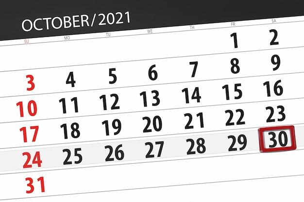 Pianificatore di calendario per il mese di ottobre 2021, giorno di scadenza, 30, sabato.