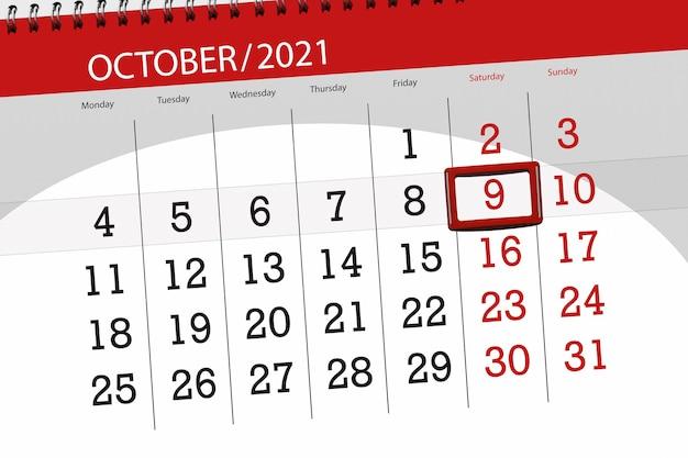 Pianificatore di calendario per il mese di ottobre 2021, giorno di scadenza, 9, sabato.